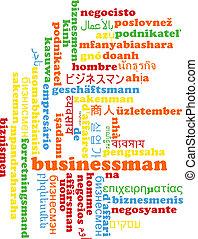 Businessman multilanguage wordcloud background concept