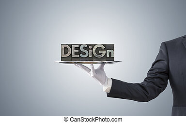 Businessman offering design word on silver tray