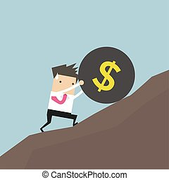 Businessman pushing a huge burden ball with dollar sign up hill.