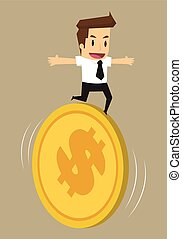 businessman running on the coin, the financial risk
