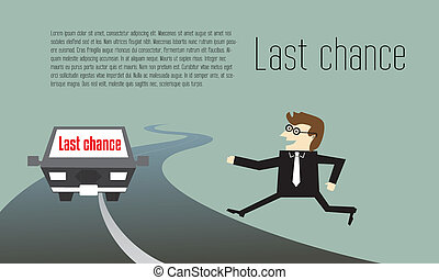 Businessman running to last chance