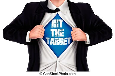 businessman showing Hit the target words underneath his shirt