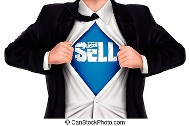 businessman showing Sell word underneath his shirt over...
