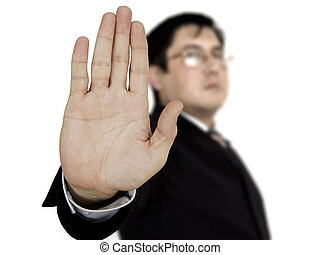 Businessman showing stop - Businessman raising his hand and...