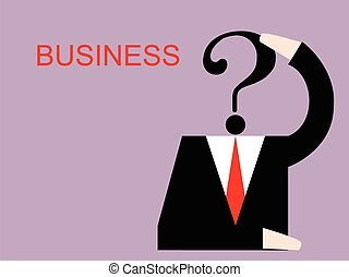businessman thinking about business with question mark
