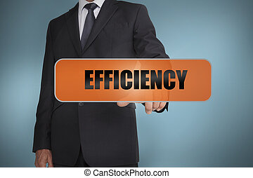 Businessman touching the word efficiency written on tag on blue background