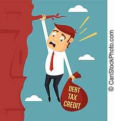 Businessman try hard to hold on the cliff with debt burden....