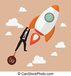 Businessman try hard to hold on a rocket with tax burden