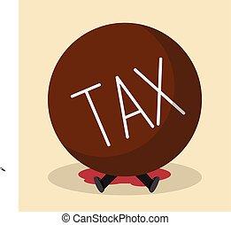 Businessman under heavy tax