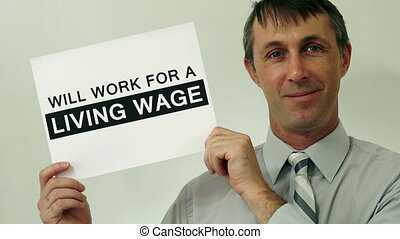 Businessman Will Work Living Wage - Middle aged man wearing...