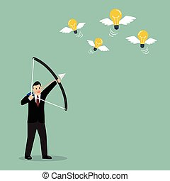 Businessman with a bow and arrow hitting the light bulb fly