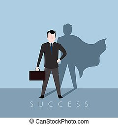 Businessman with a hero shadow. Success business