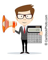 Businessman with a megaphone and with calculator.
