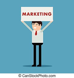 Businessman with a poster and an inscription marketing
