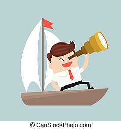Businessman with a spyglass on a boat, Vision leadership.
