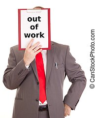 Businessman with clipboard: out of work