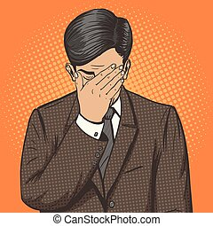 Businessman with facepalm gesture pop art vector - ...