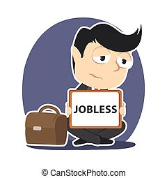 Businessman with jobless board sign
