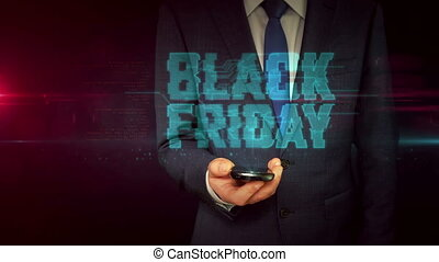 Businessman with smartphone and Black Friday hologram...