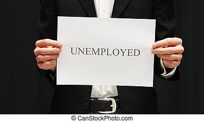 Businessman with Unemployed Sign