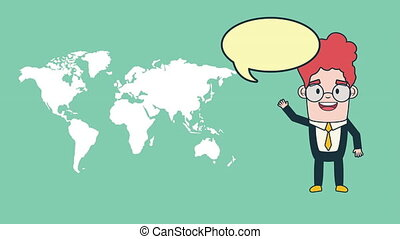 businessman with world map and speech bubble , 4k video...