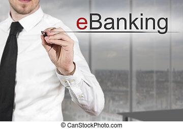 businessman writing eBanking in the air