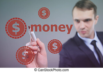 Businessman writing  Money with marker on transparent wipe board. dollar sign