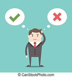 Thinking businessman with speech bubbles choosing option between yes and no. Flat style. EPS 8 vector illustration, no transparency