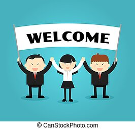 Businessmen holding welcome placard. People with banner or poster, showing promotion. Vector illustration