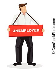Businesss man hanging with a unemployed sign. Concept of...