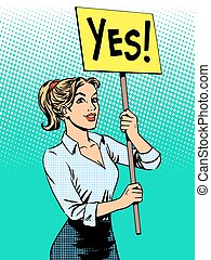 businesswoman policy protest with a poster yes pop art retro style