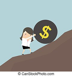Businesswoman pushing a huge burden ball with dollar sign up hill.