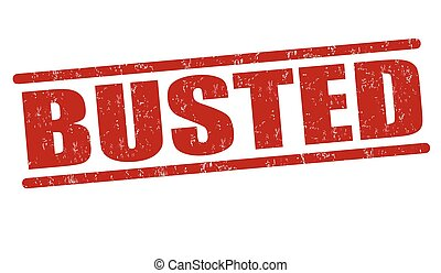 Busted stamp - Busted grunge rubber stamp on white...