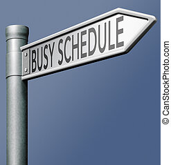 busy schedule occupied time management hurry don't lose time...