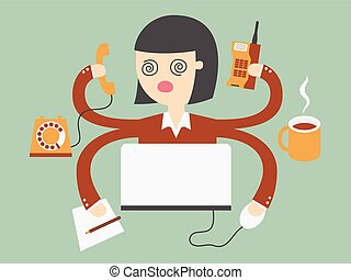 busy woman - business woman has very hard work