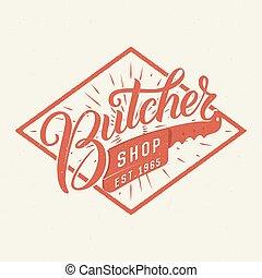 Butcher shop logotype. Retro typographic design. Brush Pen hand lettering.