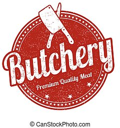Butchery stamp - Butchery grunge rubber stamp on white ...