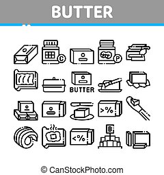 Butter Or Margarine Collection Icons Set Vector. Butter On Piece Of Bread And Knife, Sliced And Cut, In Package And Bottle, Fat And Vitamin Concept Linear Pictograms. Monochrome Contour Illustrations