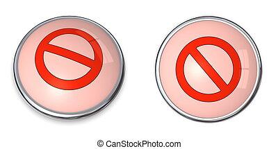 Button Prohibition Sign