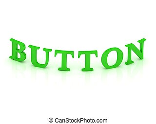 BUTTON sign with green word