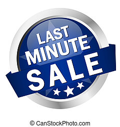 "Button with banner "" LAST MINUTE SALE """