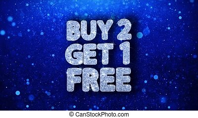 Buy 2 Get 1 Free Blue Text Wishes Particles Greetings, Invitation, Celebration Background