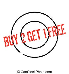 Buy 2 Get 1 Free rubber stamp