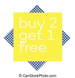 BUY 2 GET 1 FREE stamp on white background
