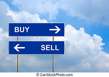 buy and sell on blue road sign with blue sky