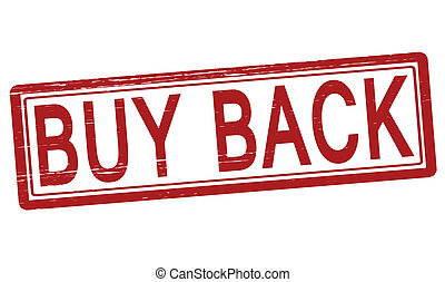 Buy back - Stamp with text buy back inside, vector...