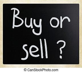 """""""buy, eller, sell"""", handskrivet, med, vit, krita, på, a,..."""