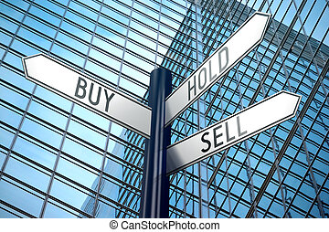 Buy, hold, sell - crossroads sign, office building