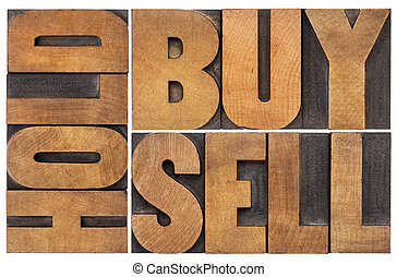 buy, hold, sell in wood type