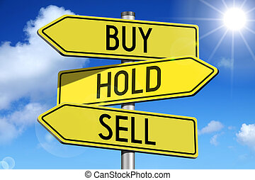 Buy, hold, sell - yellow roadsign